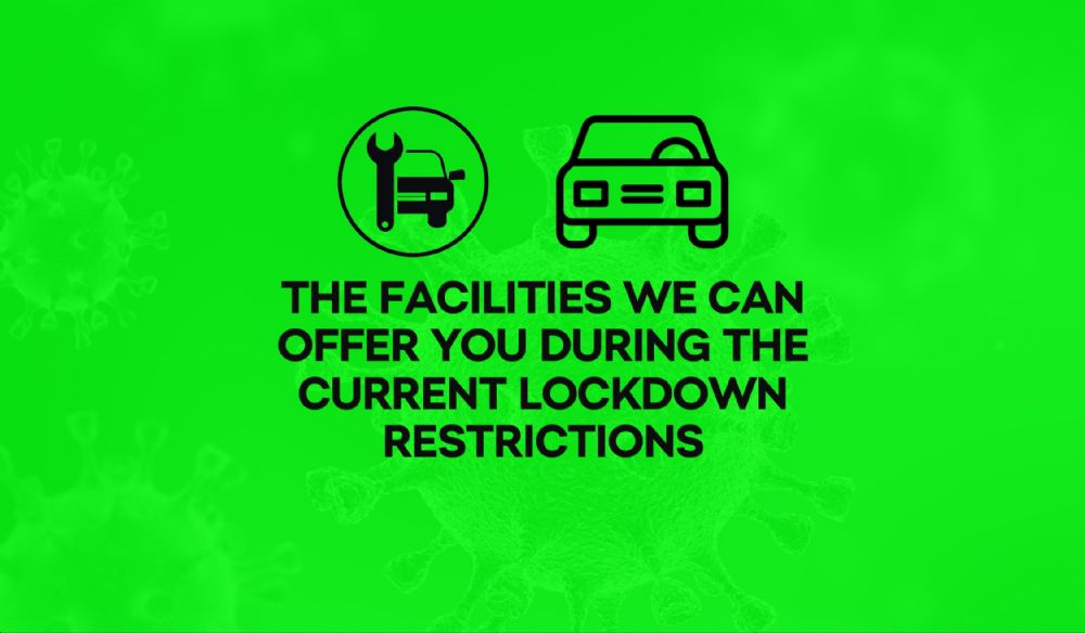 Find out about the facilities we can offer you during the current lockdown restrictions from 4th January 2021